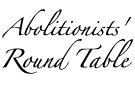 Abolitionists Round Table Logo